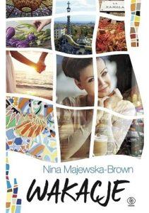 Wakacje Nina Majewska Brown